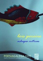 Lois Pereiro. Achegas críticas en pdf - Culturagalega.org