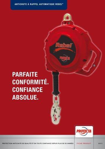 PARFAITE CONFORMITÉ. CONFIANCE AbSOLUE.