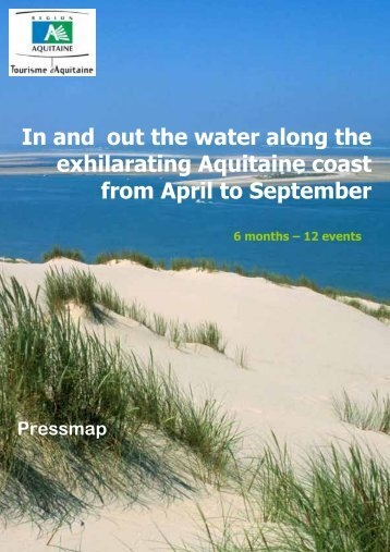 In and out the water along the exhilarating Aquitaine coast from April ...