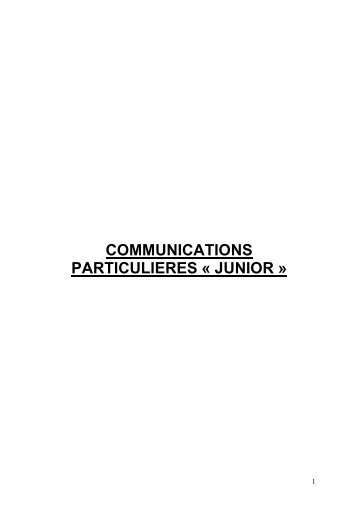 COMMUNICATIONS PARTICULIERES « JUNIOR » - Sotest