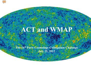 ACT and WMAP