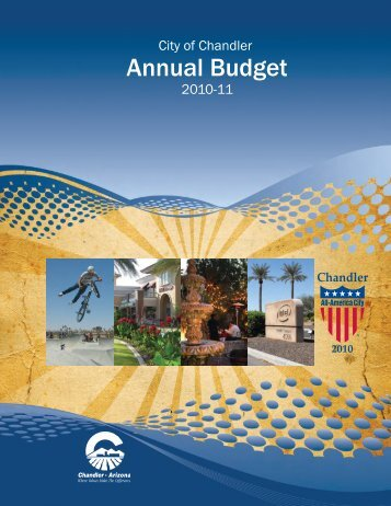 2010-11 Annual Budget - City of Chandler