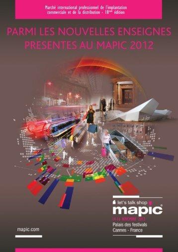 PARMI LES NOUVELLES ENSEIGNES PRESENTES AU MAPIC 2012