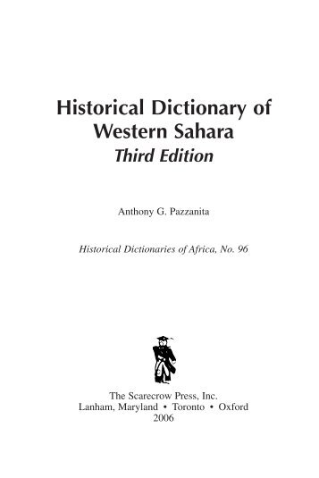 Historical Dictionary of Western Sahara Third ... - Scarecrow Press