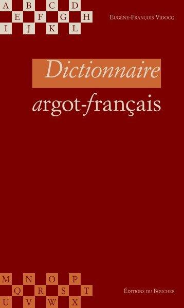 Dictionnaire argot-français - Vidocq - Éditions du Boucher