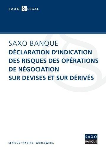 Notification sur le risque du trading - Saxo Banque