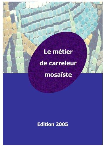 Le métier de carreleur mosaïste - Cellule Economique Rhone-Alpes