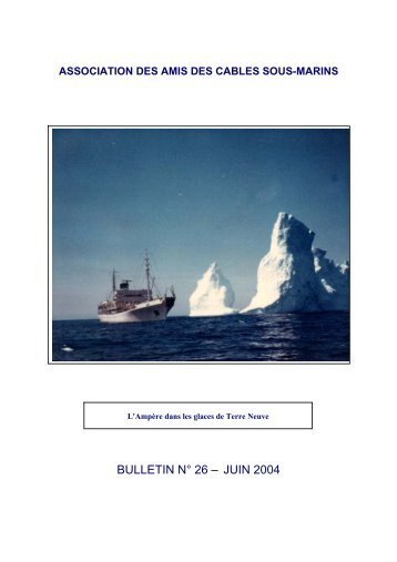 bulletin n° 26 - Association des Amis des Câbles Sous-Marins