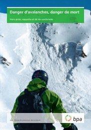 Brochure Danger d'avalanches, danger de mort - BfU