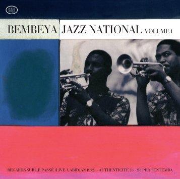 Bembeya Jazz Vol 1 - Livret complet - Accent Presse