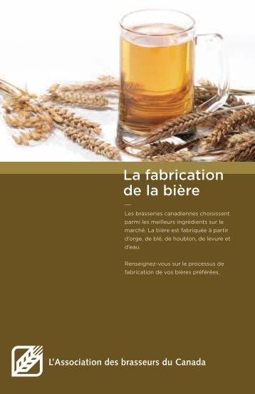 La fabrication de la bière - Brewers Association of Canada