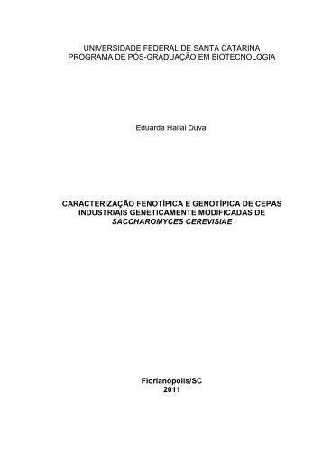 Caracterização fenotípica e genotípica de cepas industriais ...