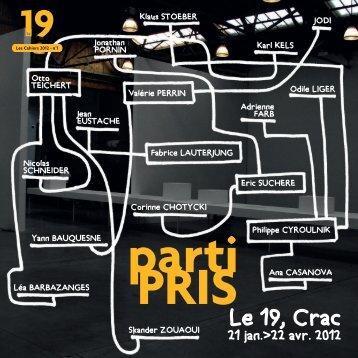 Parti Pris - Le 19 CRAC - Centre régional d'art contemporain à ...