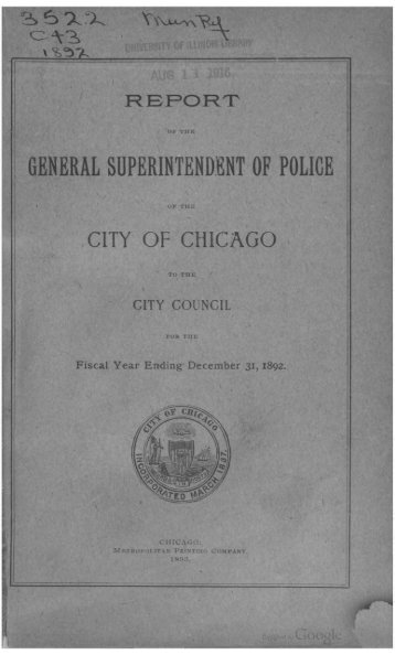 Report of the General Superintendent of Police ... - Chicago Cop.com