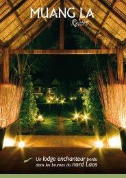 Un lodge enchanteur perdu - Muang La Resort