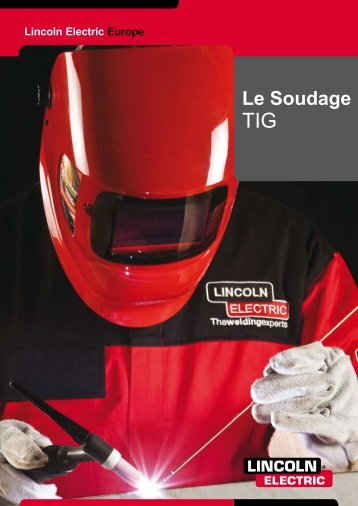 Le soudage TIG - Lincoln Electric