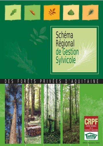 Schéma Régional de Gestion Sylvicole - Le Centre Régional de ...