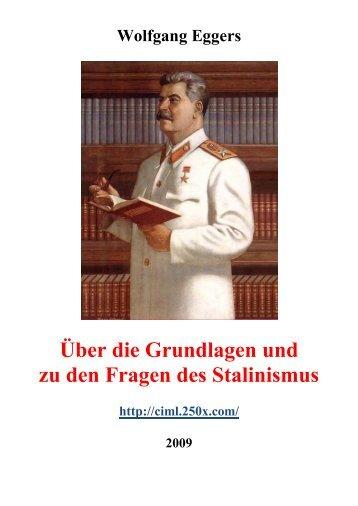 Über die Grundlagen und zu den Fragen des Stalinismus