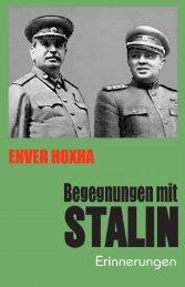 Enver Hoxha. Begegnungen mit Stalin. Erinnerungen.