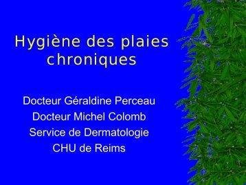 L'hygiène des plaies chroniques - Le point de vue du ... - SF2H