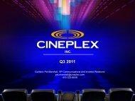 Q3 2011 Investor Relations Presentation - at Cineplex.com
