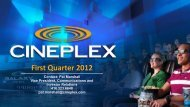 Q1 2012 Investor Relations Presentation - at Cineplex.com
