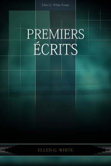 Premiers Ecrits (1970) Version 101 - Schekinah SDA Church