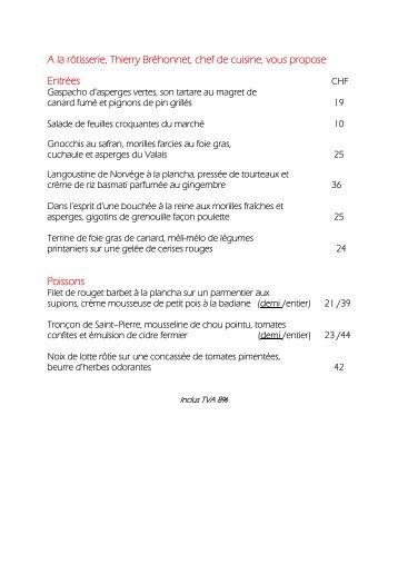 A la rôtisserie, Thierry Bréhonnet, chef de cuisine, vous propose ...