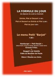 LA FORMULE DU JOUR Le menu Petit