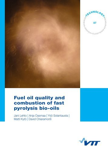 Fuel oil quality and combustion of fast pyrolysis bio oils