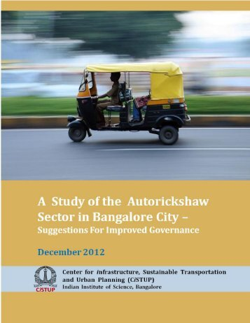 A Study of the Autorickshaw Sector in Bangalore ... - CiSTUP - Index of