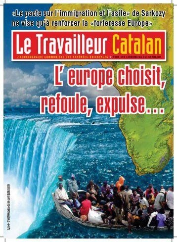 de Sarkozy ne vise qu'à renforcer la «forteresse Europe