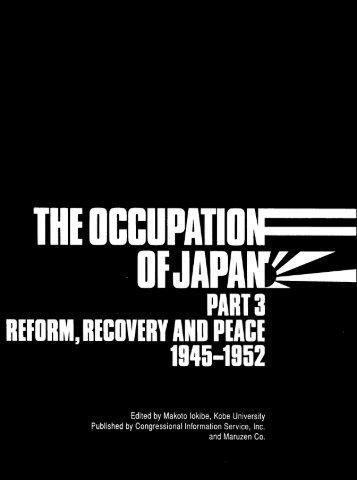 Occupation of Japan, Part 3 - ProQuest
