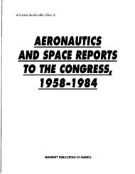 Aeronautics and Space Reports to the Congress, 1958 ... - ProQuest