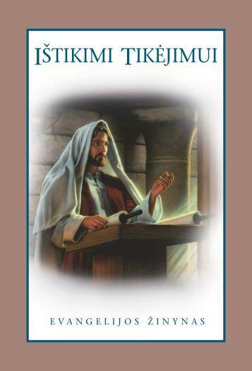 Ištikimi tikėjimui. Evangelijos žinynas