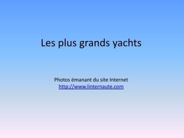 Les plus grands yachts - CAP Breizh
