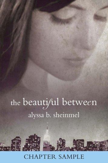 the beautiful between - Alyssa B. Sheinmel