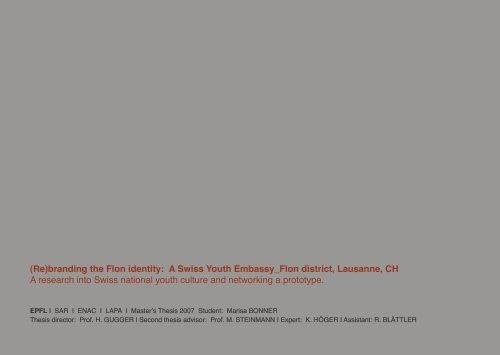 (Re)branding the Flon identity: A Swiss Youth Embassy_Flon ... - EPFL