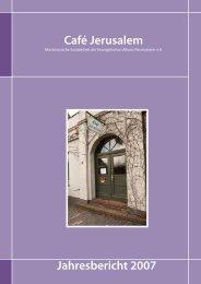 Jahresbericht 2007 - Café Jerusalem