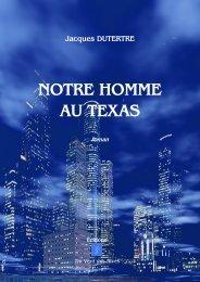Notre homme au Texas - Editions du Vent des Rives