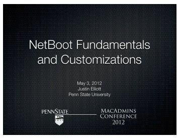 NetBoot Fundamentals and Customizations - Penn State University