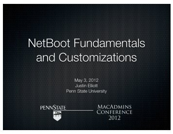 NetBoot Fundamentals and Customizations - Penn State University
