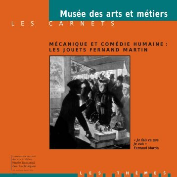 les jouets fernand martin - Musée des arts et métiers