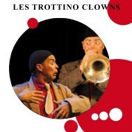 LES TROTTINO CLOWNS - Compagnie TC Spectacles