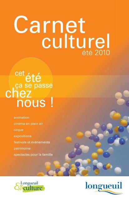 Carnet culturel été 2010 - Longueuil