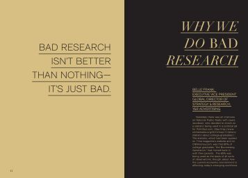 WHY WE DO BAD RESEARCH