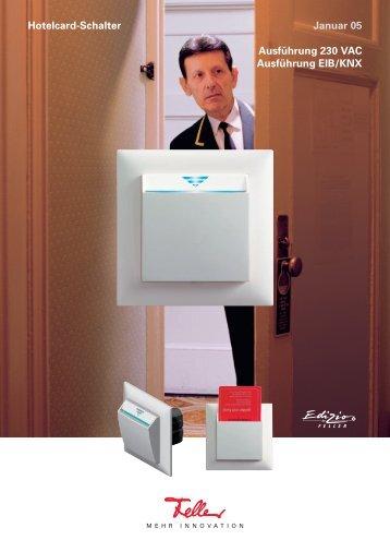 Hotelcard-Schalter Januar 05 Ausführung 230 VAC Ausführung EIB ...