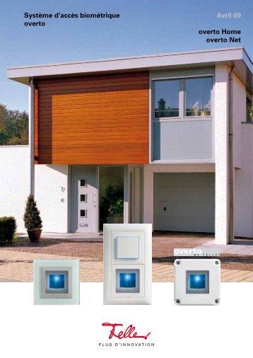 Système d'accès biométrique overto Avril 09 overto Home overto Net