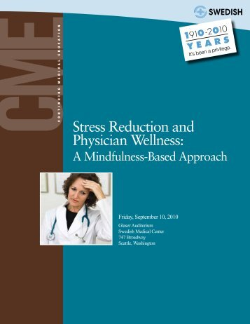 Stress Reduction and Physician Wellness: