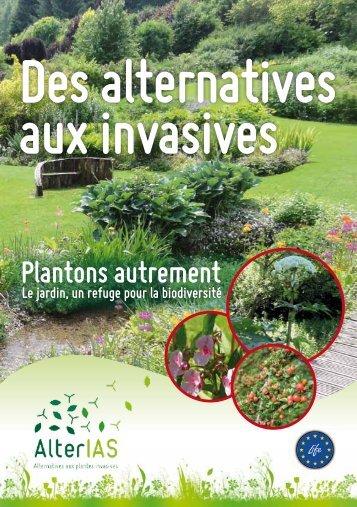 Des alternatives aux invasives